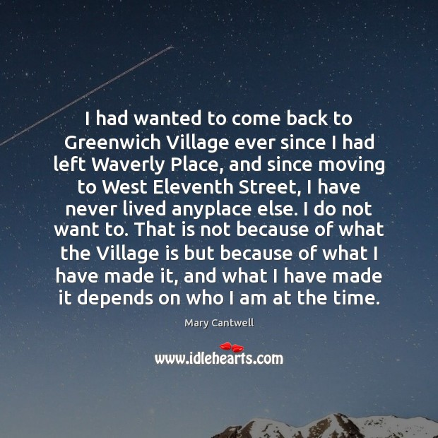 I had wanted to come back to Greenwich Village ever since I Image