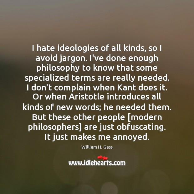 I hate ideologies of all kinds, so I avoid jargon. I've done Image