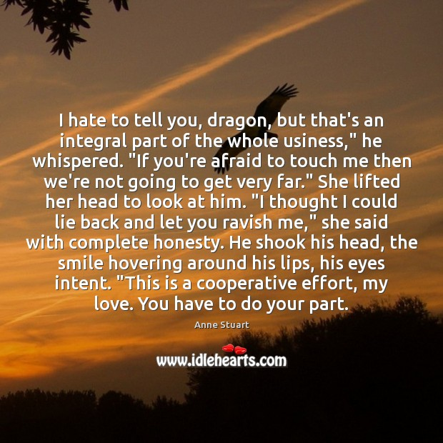 Image, I hate to tell you, dragon, but that's an integral part of