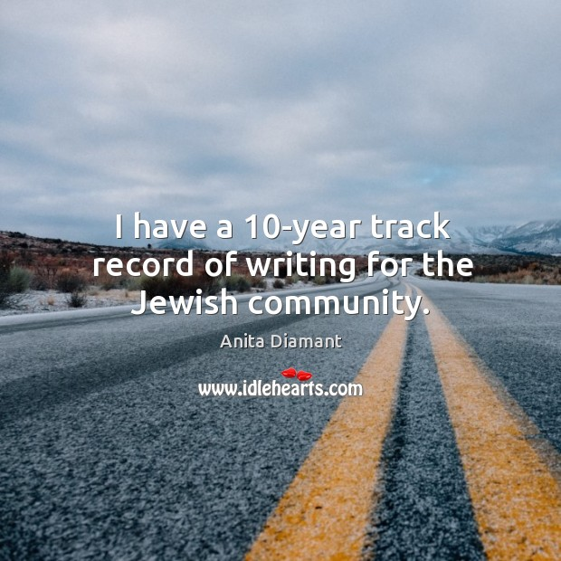 I have a 10-year track record of writing for the jewish community. Image