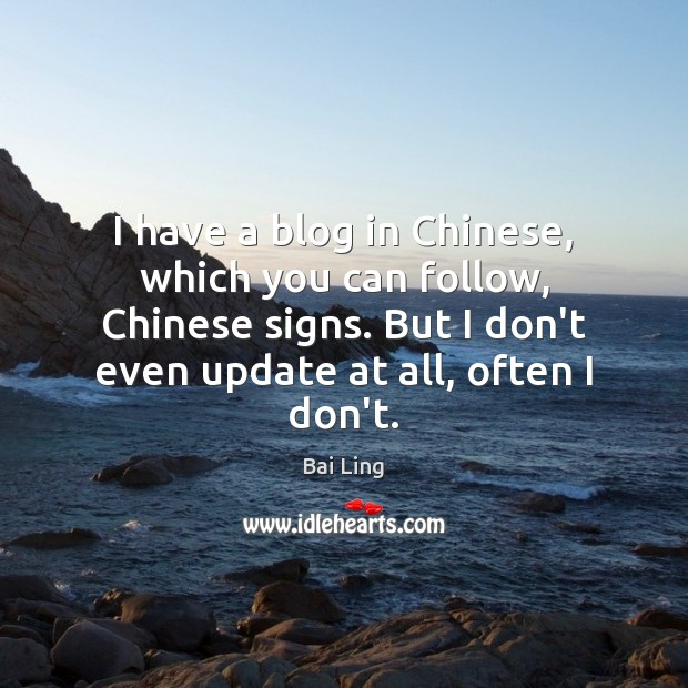 I have a blog in Chinese, which you can follow, Chinese signs. Image