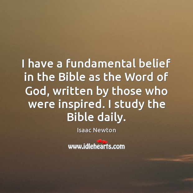 Image, I have a fundamental belief in the Bible as the Word of