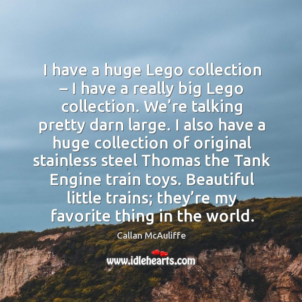 I have a huge lego collection – I have a really big lego collection. We're talking pretty darn large. Image