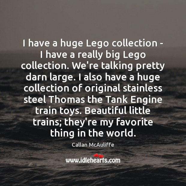 I have a huge Lego collection – I have a really big Image