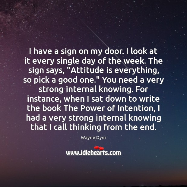 Image, I have a sign on my door. I look at it every