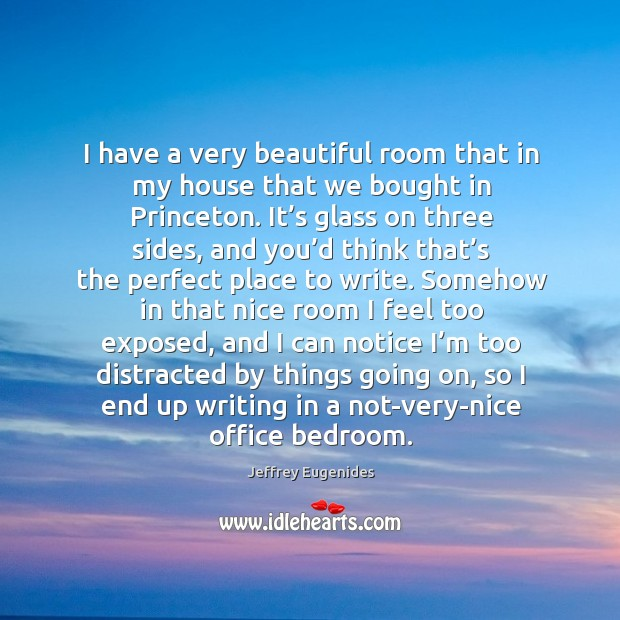 I have a very beautiful room that in my house that we bought in princeton. Image