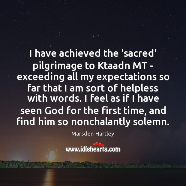 I have achieved the 'sacred' pilgrimage to Ktaadn MT – exceeding all Image
