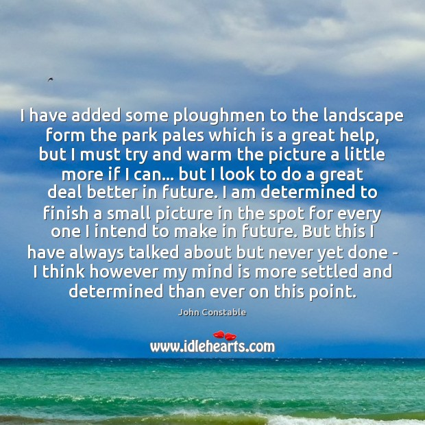I have added some ploughmen to the landscape form the park pales Image