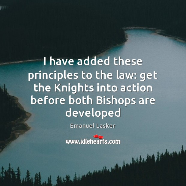 I have added these principles to the law: get the Knights into Image