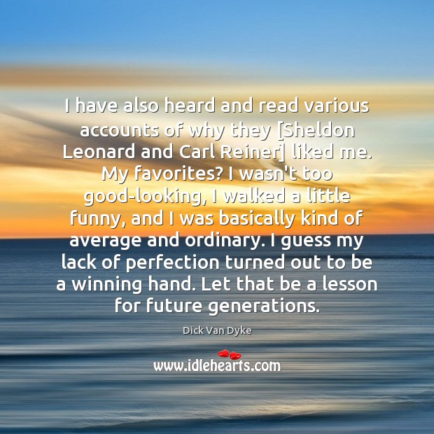 I have also heard and read various accounts of why they [Sheldon Image
