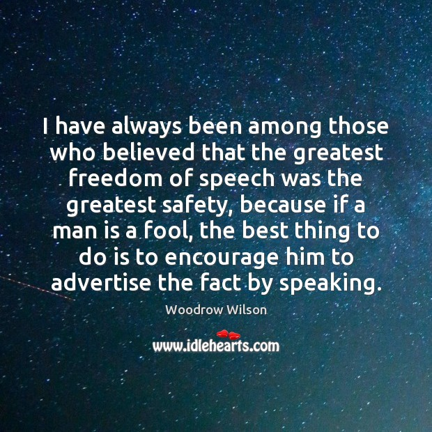 Image, I have always been among those who believed that the greatest freedom