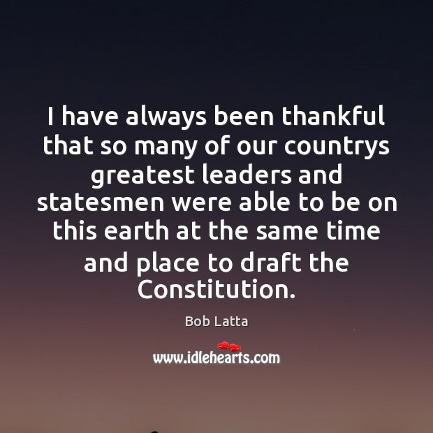 Image, I have always been thankful that so many of our countrys greatest