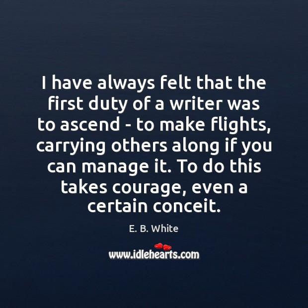 Picture Quote by E. B. White