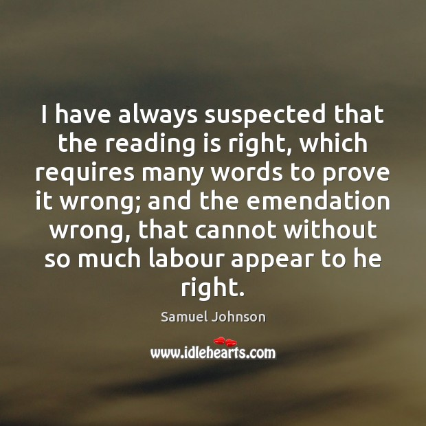 Image, I have always suspected that the reading is right, which requires many