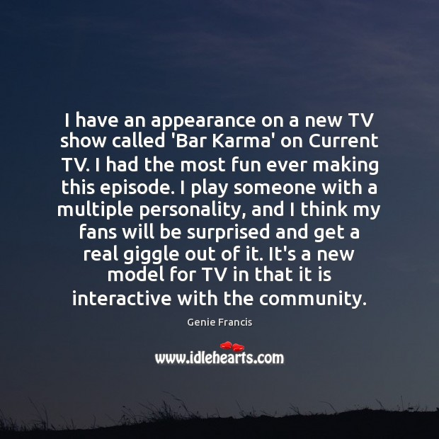 Image, I have an appearance on a new TV show called 'Bar Karma'