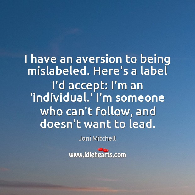 Image, I have an aversion to being mislabeled. Here's a label I'd accept: