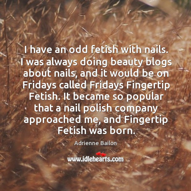 Image, I have an odd fetish with nails. I was always doing beauty
