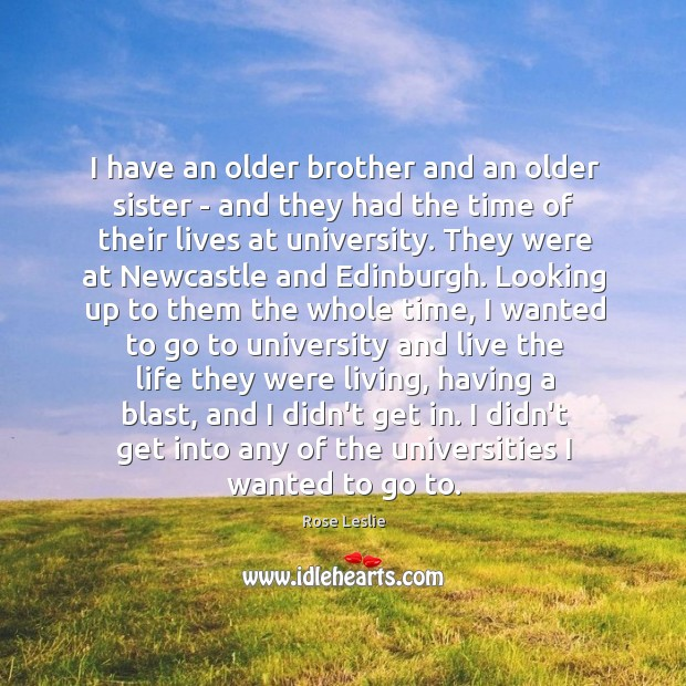 I have an older brother and an older sister – and they Image