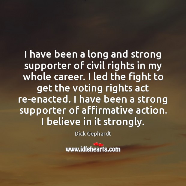 Image, I have been a long and strong supporter of civil rights in