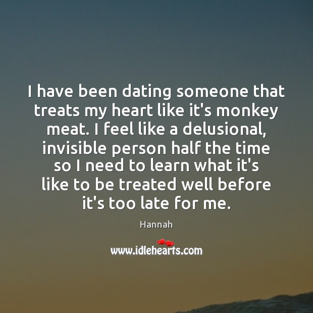 I have been dating someone that treats my heart like it's monkey Image