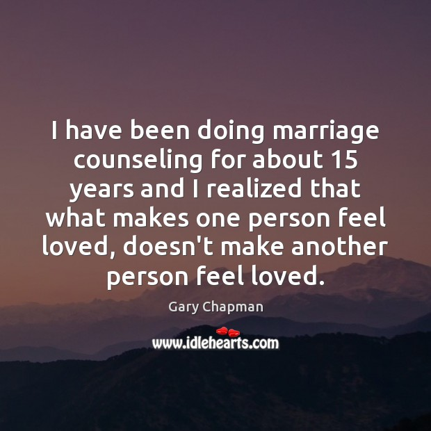 I have been doing marriage counseling for about 15 years and I realized Image