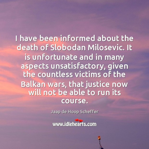 Image, I have been informed about the death of Slobodan Milosevic. It is