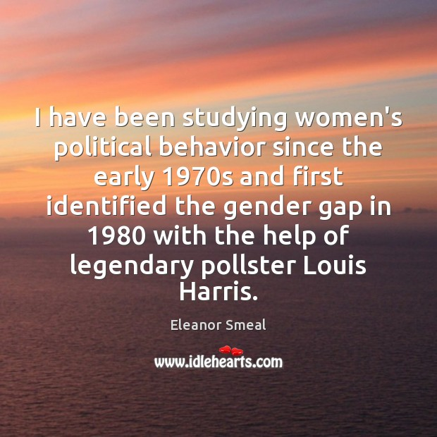 I have been studying women's political behavior since the early 1970s and Image