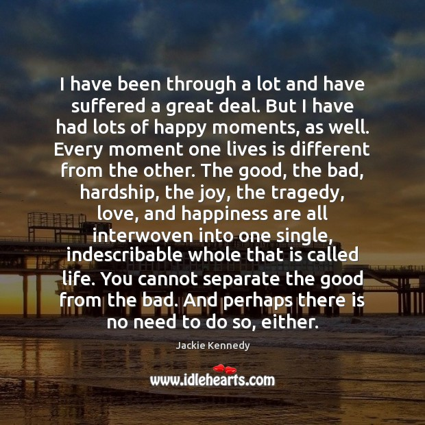 I have been through a lot and have suffered a great deal. Image