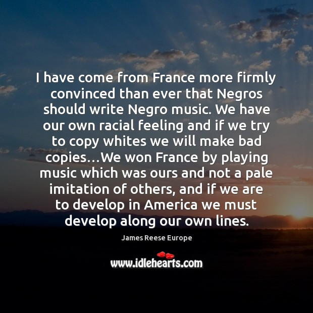 I have come from France more firmly convinced than ever that Negros Image