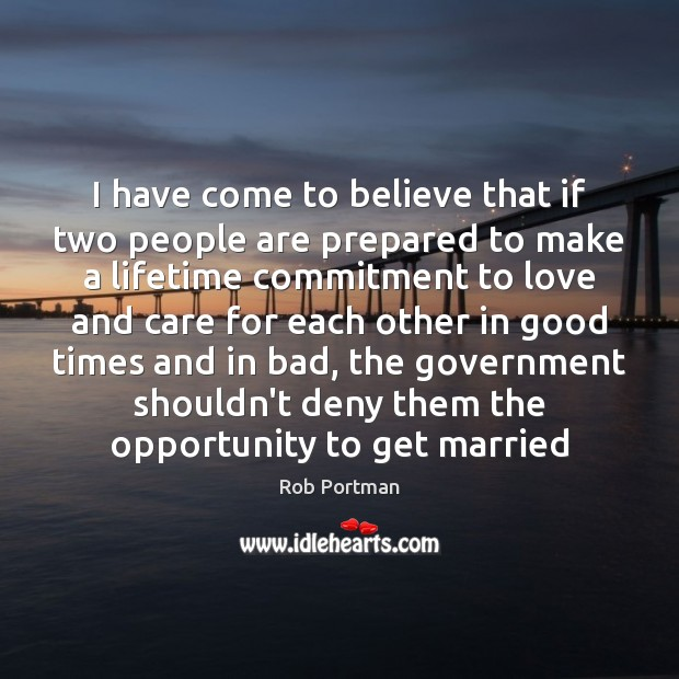 I have come to believe that if two people are prepared to Image