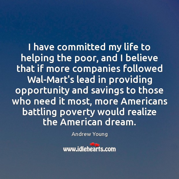 I have committed my life to helping the poor, and I believe Image