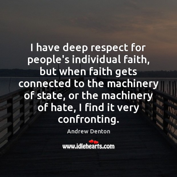 I have deep respect for people's individual faith, but when faith gets Image