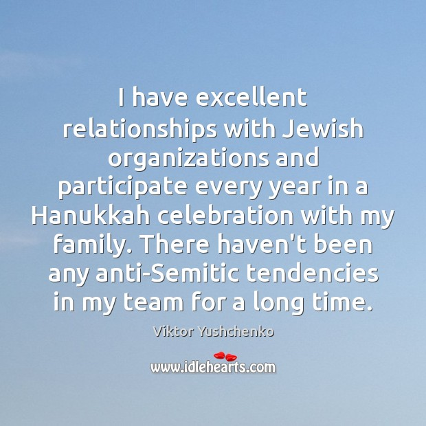 I have excellent relationships with Jewish organizations and participate every year in Team Quotes Image