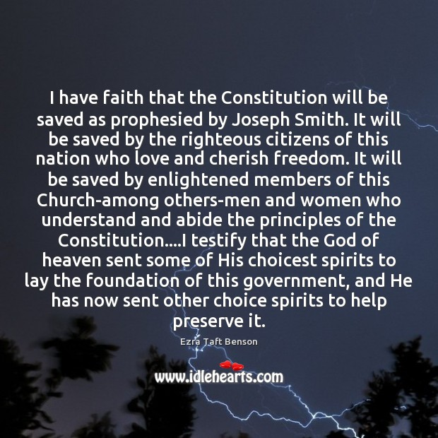 Image, I have faith that the Constitution will be saved as prophesied by