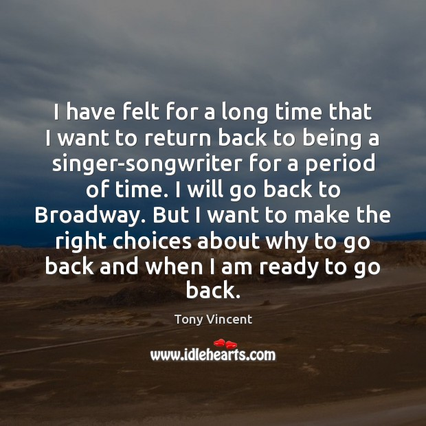 Image, I have felt for a long time that I want to return