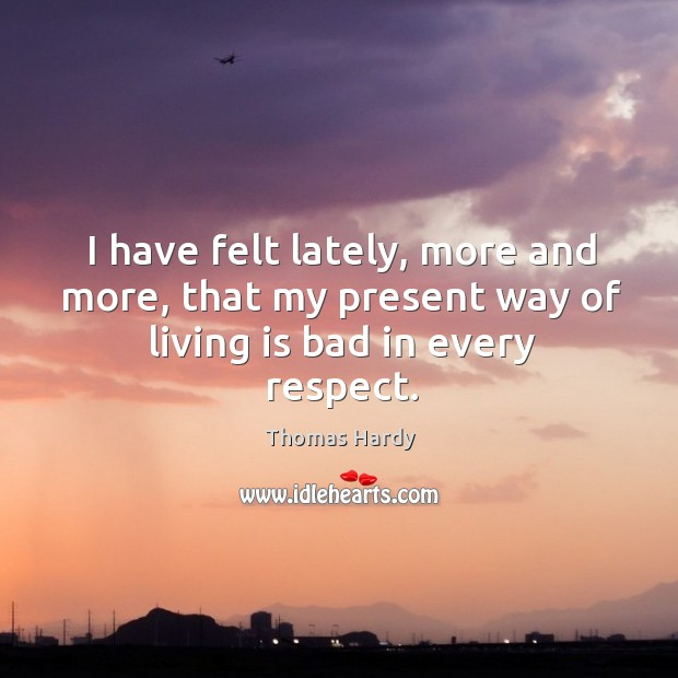 Picture Quote by Thomas Hardy
