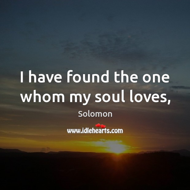 I have found the one whom my soul loves, Image