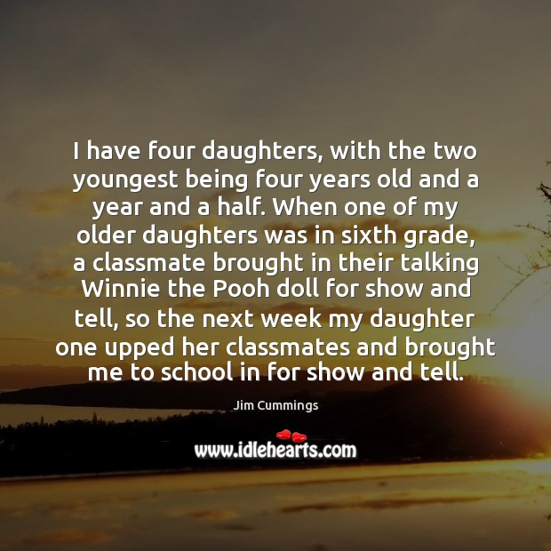 Image, I have four daughters, with the two youngest being four years old