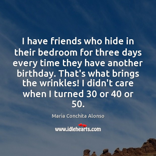 Image, I have friends who hide in their bedroom for three days every