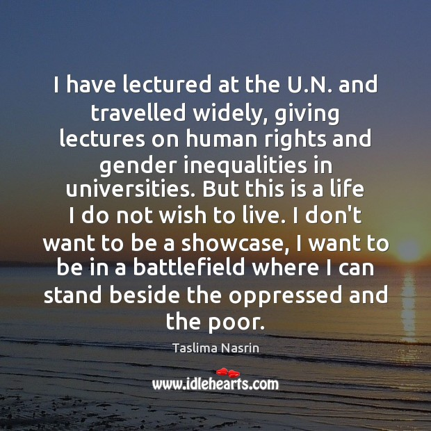 Image, I have lectured at the U.N. and travelled widely, giving lectures