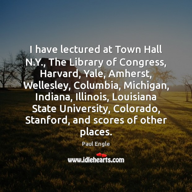 Image, I have lectured at Town Hall N.Y., The Library of Congress,