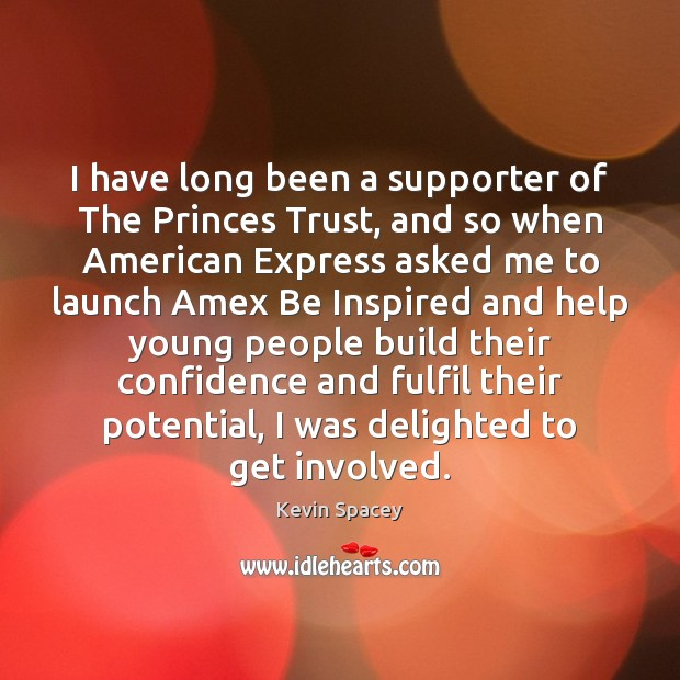 Image, I have long been a supporter of The Princes Trust, and so
