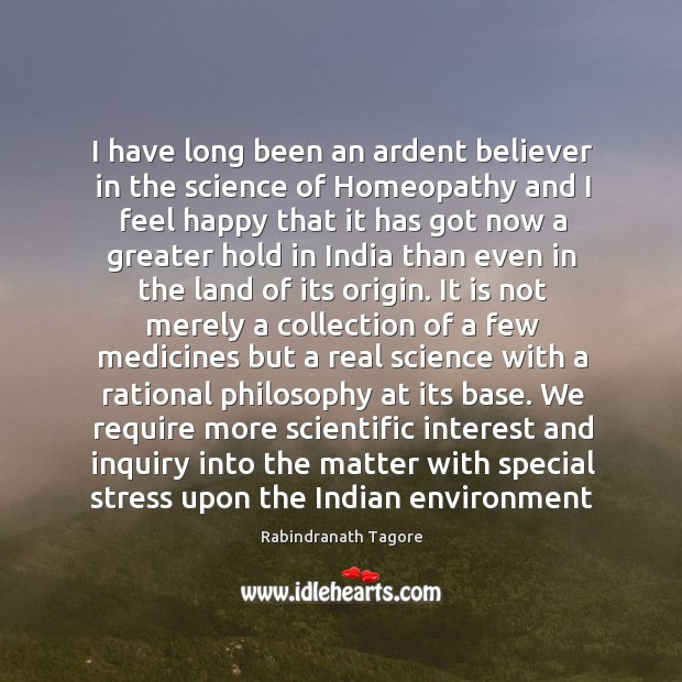 Image, I have long been an ardent believer in the science of Homeopathy