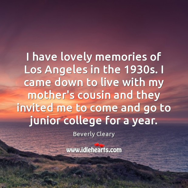 I have lovely memories of Los Angeles in the 1930s. I came Image
