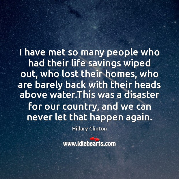 I have met so many people who had their life savings wiped Image