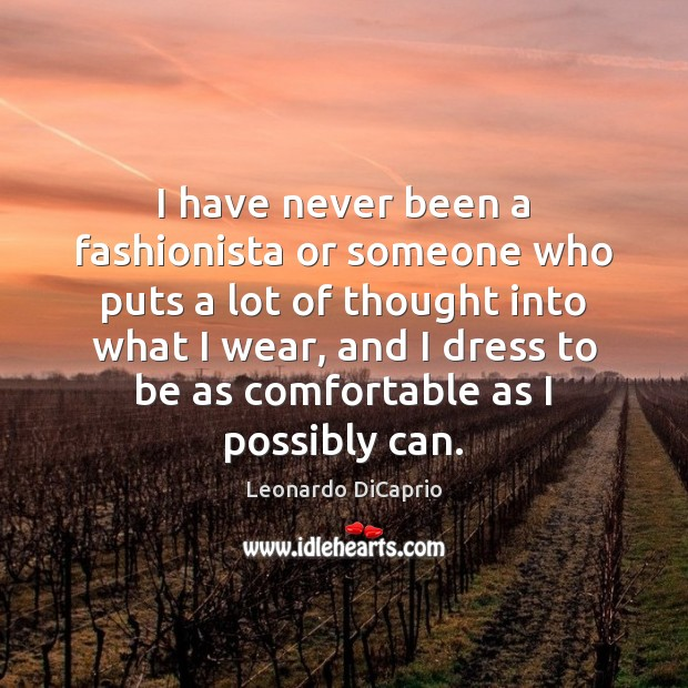 I have never been a fashionista or someone who puts a lot Image