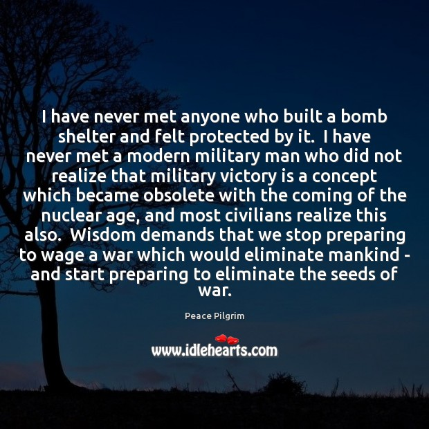 I have never met anyone who built a bomb shelter and felt Image