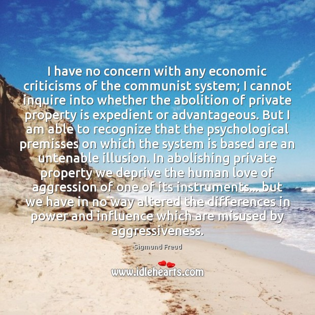 Image, I have no concern with any economic criticisms of the communist system;