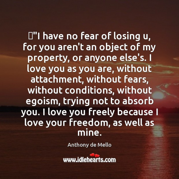"‎""I have no fear of losing u, for you aren't an object Image"