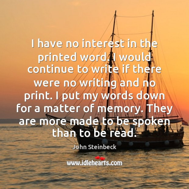 I have no interest in the printed word. I would continue to Image